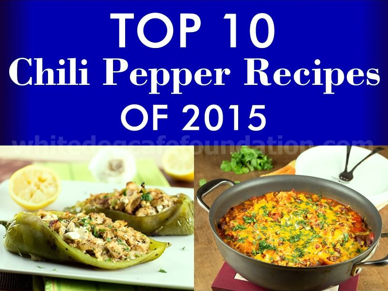 Top 10 Chili Pepper Recipes of 2015